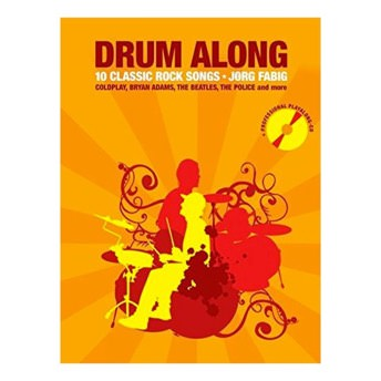 Drum Along 10 Classic Rock Songs -