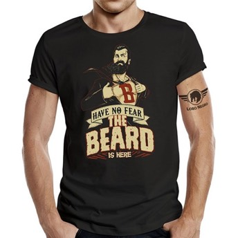 TShirt Have no Fear the Beard is here -