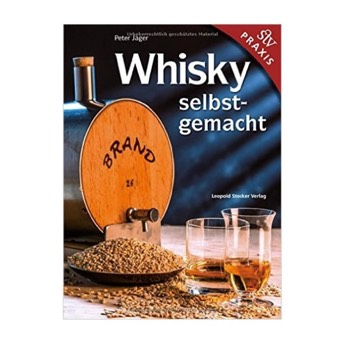 Whisky selbstgemacht Praxisbuch -