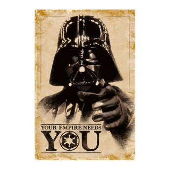Your Empire Needs You Star Wars Poster -